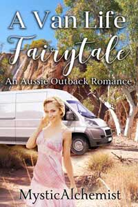 A Vanlife Fairytale by MysticAlchemist book cover