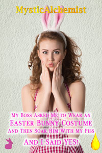 My Boss Asked Me to Wear an Easter Bunney Costume by MysticAlchemist book cover